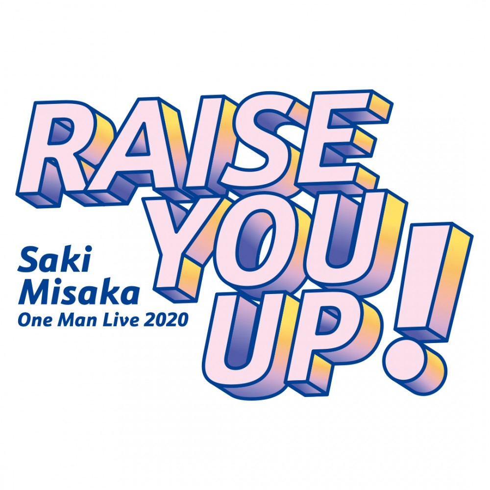 三阪咲 One Man Live 2020「RAISE YOU UP!」開催決定!