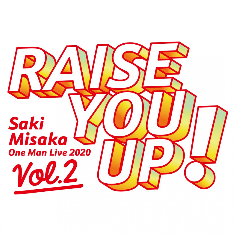 三阪咲 One Man Live 2020「RAISE YOU UP!Vol.2  」開催決定!